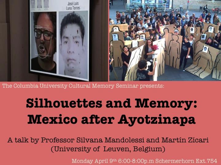 "The Columbia University Cultural Memory Seminar ""Silhouettes and Memory: Mexico after Atyozinapa"""